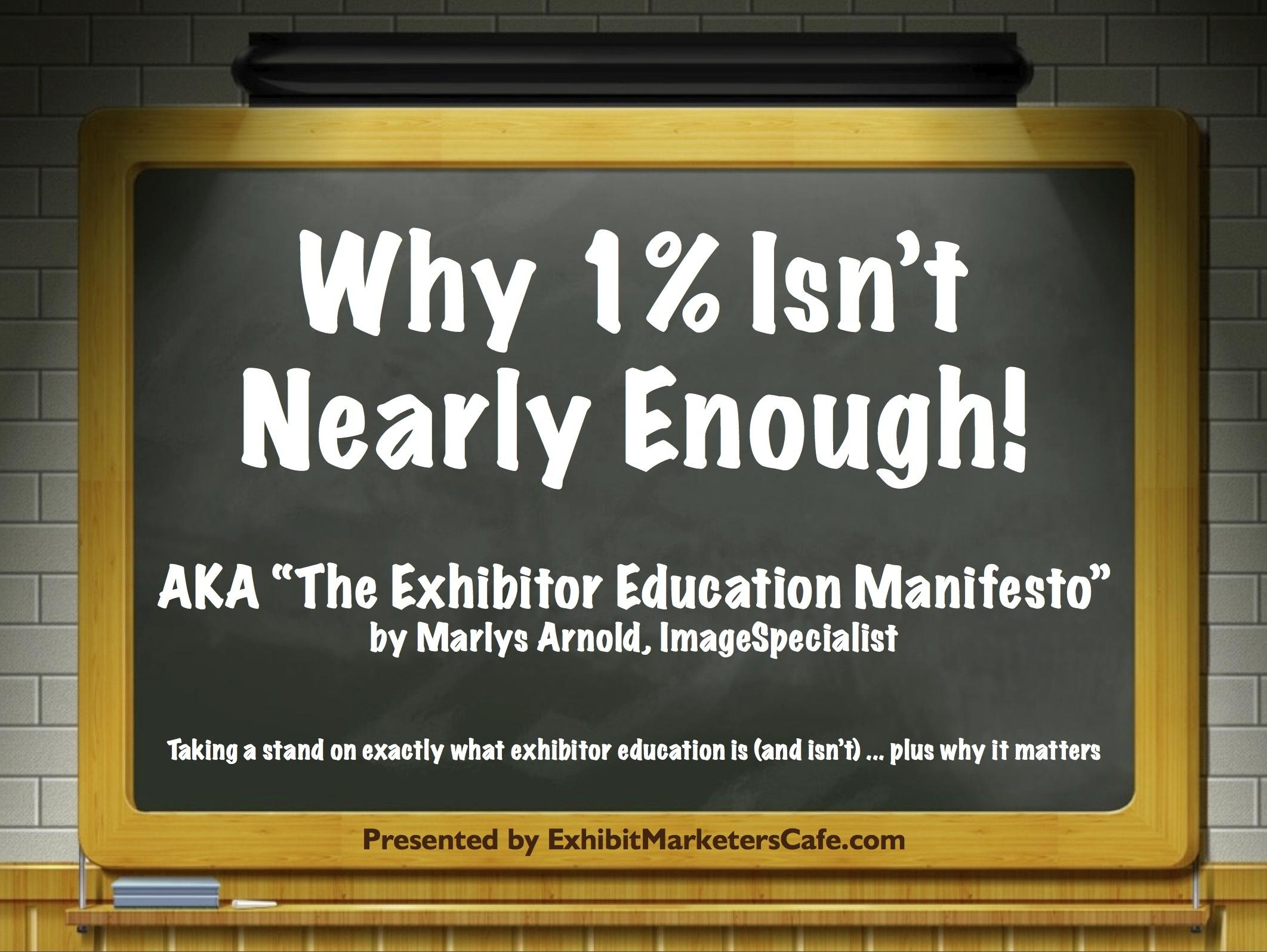 Exhibitor Education Manifesto