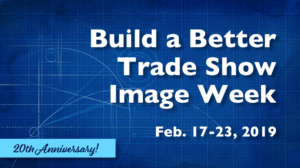Build a Better Trade Show Image Week