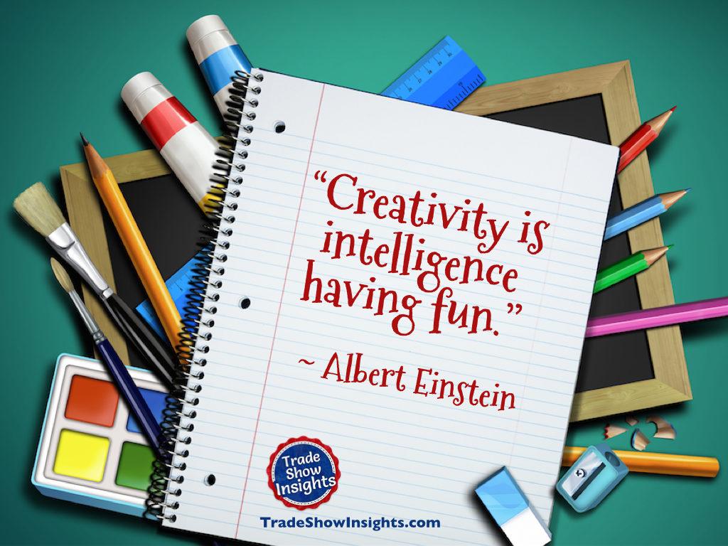 Creativity - Einstein quote