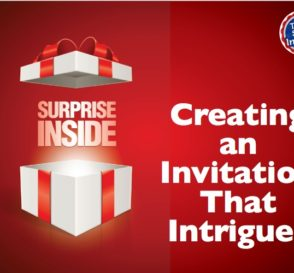 Creating an Invitation that Intrigues
