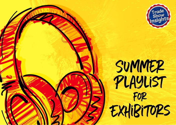 Summer Playlist for Exhibitors