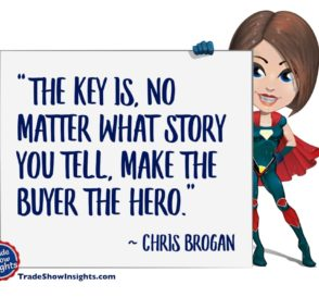 Make the Buyer the Hero