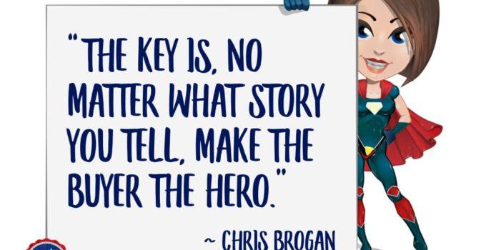 Make the Buyer the Hero