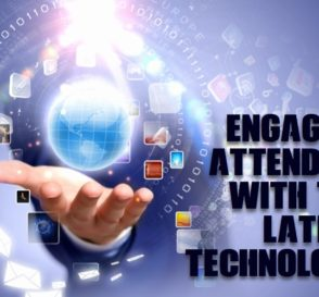 Engaging Attendees with the Latest Technology