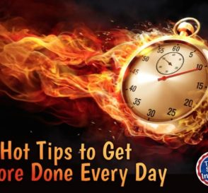 Hot Tips to Get More Done