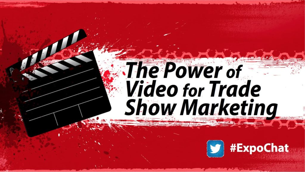 The Power of Video for Trade Show Marketing