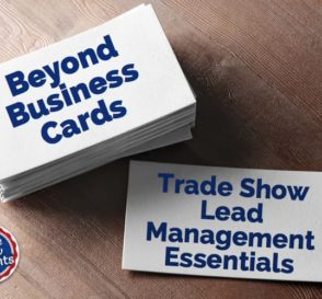 Beyond business cards - trade show lead management
