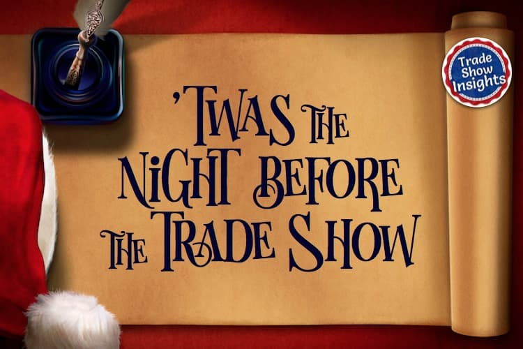 Twas the Night Before the Trade Show