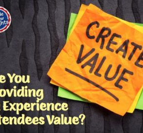 Provide an Experience Attendees Value