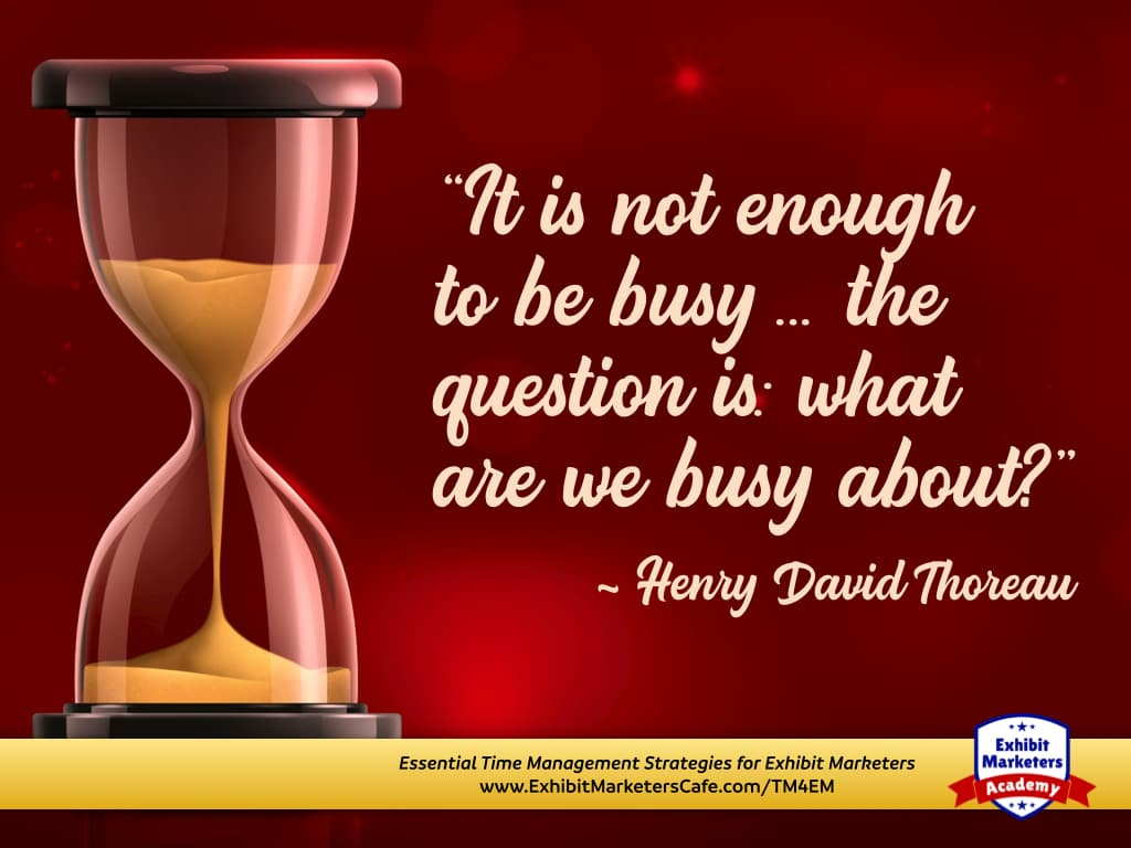 Time management quote - Thoreau