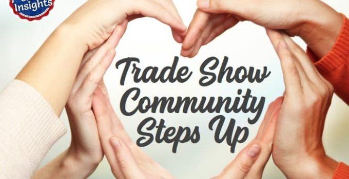 Trade Show Community Steps Up