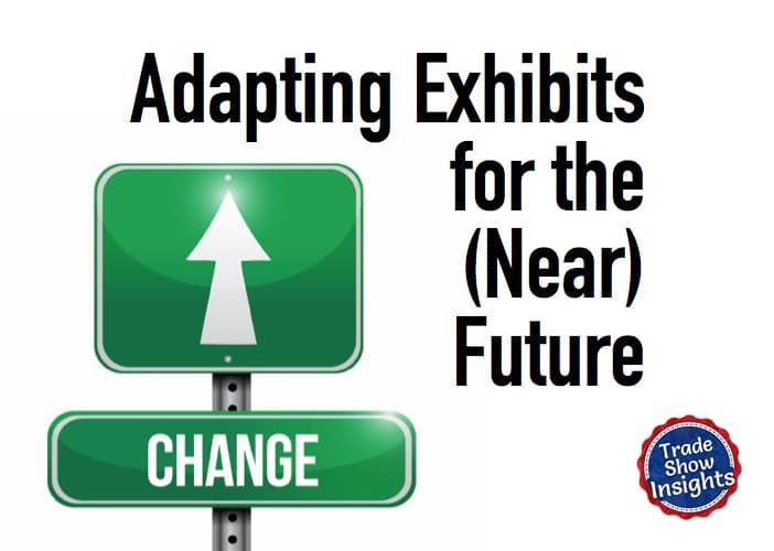 Adapting Exhibits for the (Near) Future
