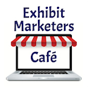 Exhibit Marketers Cafe