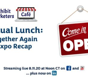 Virtual Lunch: Together Again Expo Recap