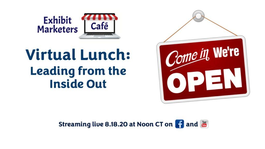 Virtual Lunch - Leading from the Inside Out