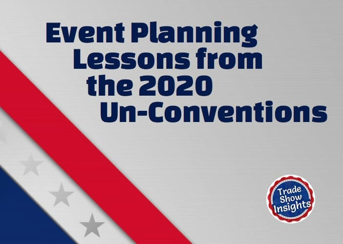 Event Planning Lessons from the 2020 Un-Conventions