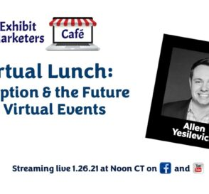 Virtual Lunch: Disruption & the Future of Virtual Events