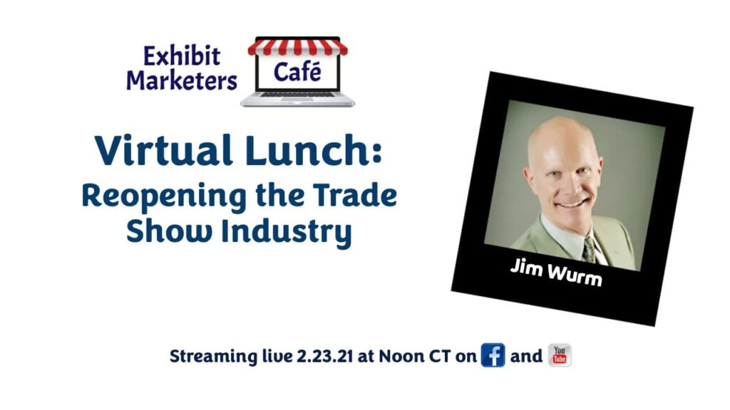Reopening the Trade Show Industry