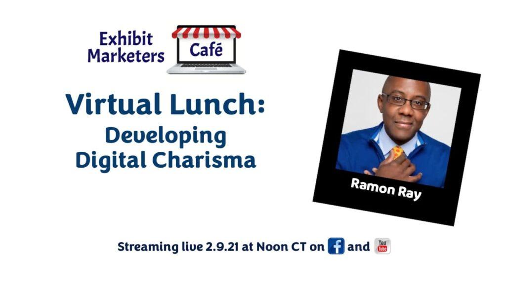 Virtual Lunch - Developing Digital Charisma