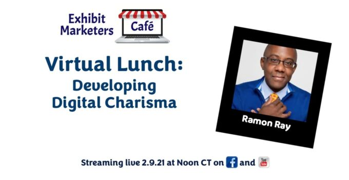 Virtual Lunch - Developing Digital Charisma