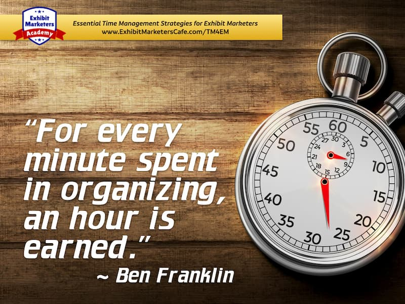 Ben Franklin organizing quote