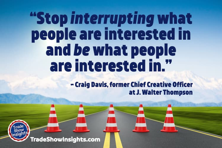 Be what people are interested in